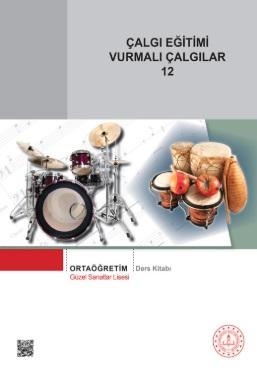 Güzel Sanatlar Lisesi 12.Sınıf Çalgı Eğitimi Vurmalı Çalgılar Ders Kitabı pdf indir