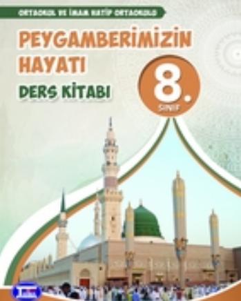 2020-2021 Yılı 8.Sınıf Peygamberimizin Hayatı Ders Kitabı (Tutku) pdf indir