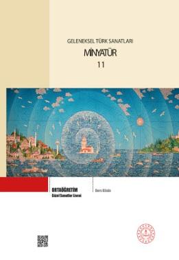 Güzel Sanatlar Lisesi 11.Sınıf Geleneksel Türk Sanatları Minyatür Ders Kitabı pdf indir