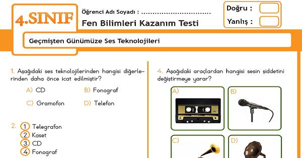 4.Sınıf Fen Bilimleri Geçmişten Günümüze Ses Teknolojileri Kazanım Testi
