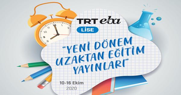 10 Ekim - 16 Ekim Arası EBA TV Lise Yayın Akışı, Dersler, Konular