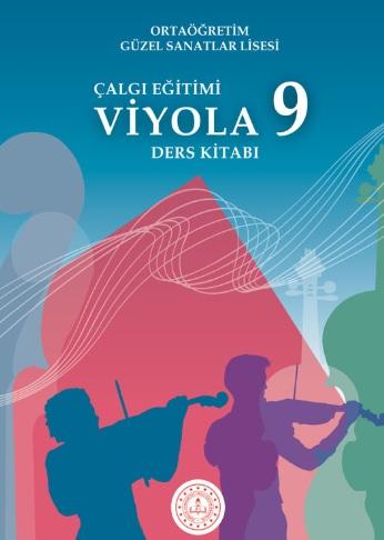 Güzel Sanatlar Lisesi 9.Sınıf Çalgı Eğitimi Viyola Ders Kitabı pdf indir