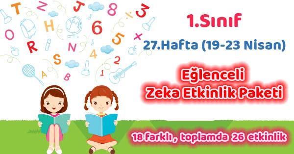 2020-2021 Yılı 1.Sınıf 27.Hafta Eğlenceli Zeka Etkinlik Paketi