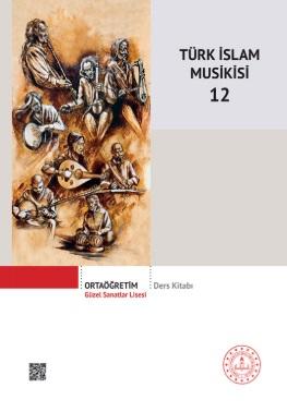 Güzel Sanatlar Lisesi 12.Sınıf Türk İslam Musikisi Ders Kitabı pdf indir