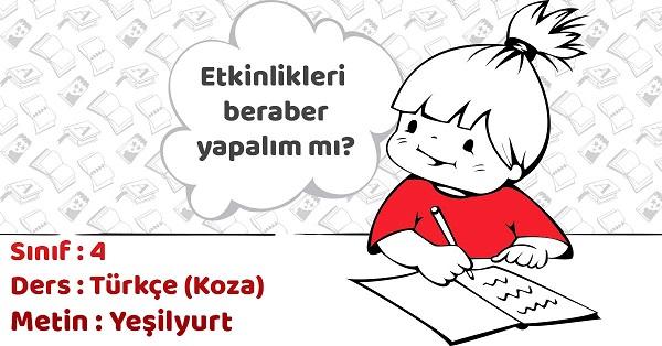 4.Sınıf Türkçe Yeşilyurt Metni Etkinlik Cevapları
