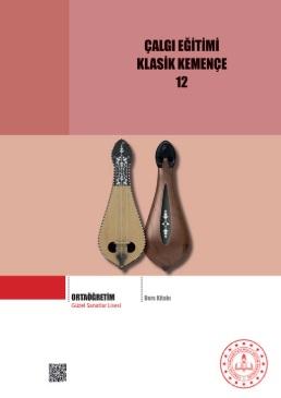 Güzel Sanatlar Lisesi 12.Sınıf Çalgı Eğitimi Klasik Kemençe Ders Kitabı pdf indir
