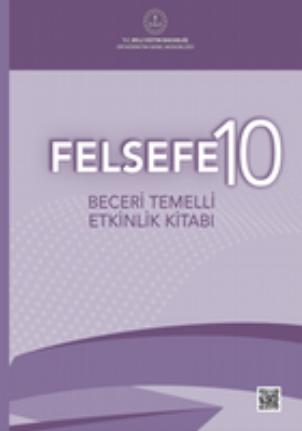 2020-2021 Yılı 10.Sınıf Felsefe Beceri Temelli Etkinlik Kitabı pdf indir