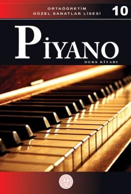 Güzel Sanatlar Lisesi 10.Sınıf Piyano Ders Kitabı pdf indir