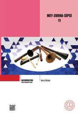 Güzel Sanatlar Lisesi 11.Sınıf Nefesli Çalgılar (Mey, Zurna, Sipsi) Ders Kitabı pdf indir