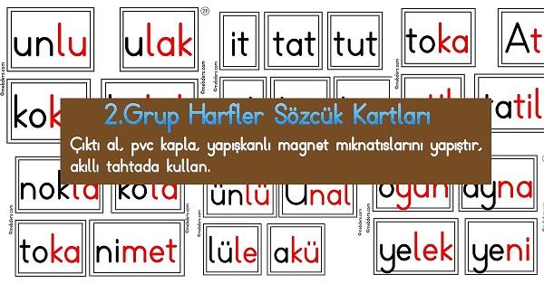 1.Sınıf İlk Okuma 2.Grup Harfler Sözcük Kartları