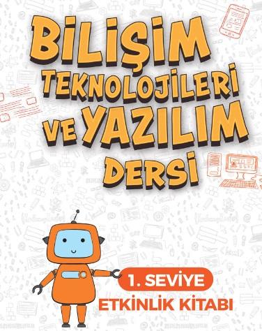 Bilişim Teknolojileri ve Yazılım Dersi 1. Seviye Etkinlik Kitabı (İlkokul) pdf