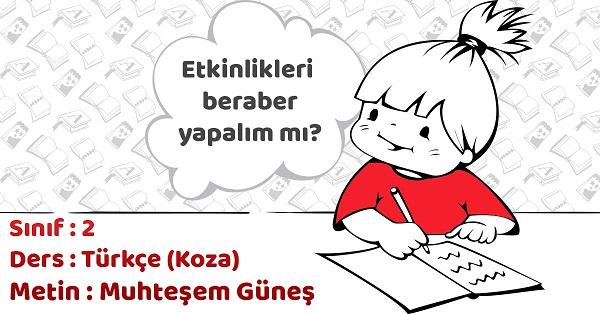 2.Sınıf Türkçe Muhteşem Güneş Metni Etkinlik Cevapları