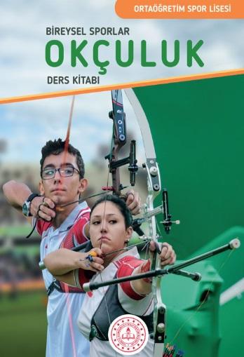 Spor Lisesi 10.Sınıf Bireysel Sporlar Okçuluk Ders Kitabı pdf indir