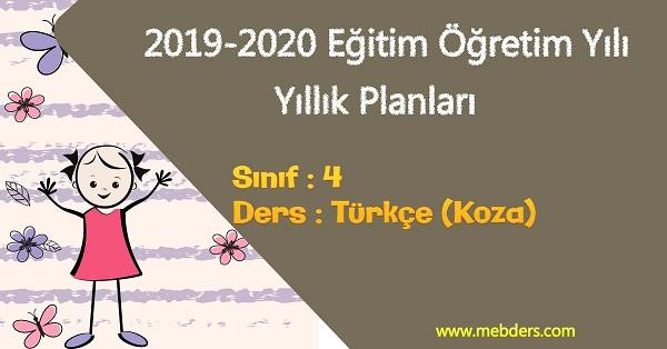 2019 - 2020 Yılı 4.Sınıf Türkçe Yıllık Planı (Koza Yayınevi)