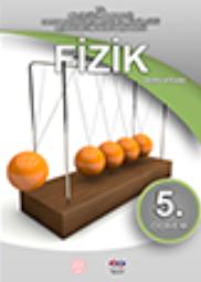 Açık Öğretim Lisesi Fizik 5 (Seçmeli Fizik 1) Ders Kitabı pdf indir