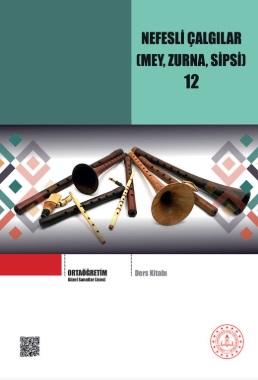 Güzel Sanatlar Lisesi 12.Sınıf Nefesli Çalgılar (Mey, Zurna, Sipsi) Ders Kitabı pdf indir