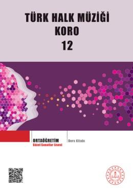 Güzel Sanatlar Lisesi 12.Sınıf Türk Halk Müziği Koro Ders Kitabı pdf indir