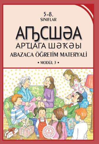 7.Sınıf Abazaca Öğretim Materyali Modül 3 Ders Kitabı pdf indir
