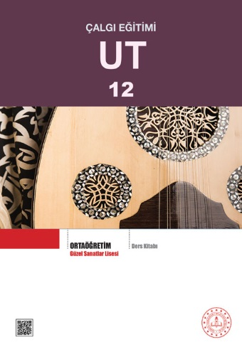 Güzel Sanatlar Lisesi 12.Sınıf Çalgı Eğitimi Ut Ders Kitabı pdf indir