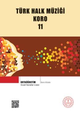 Güzel Sanatlar Lisesi 11.Sınıf Türk Halk Müziği Koro Ders Kitabı pdf indir