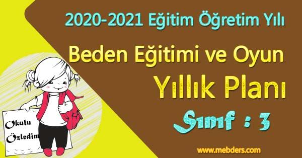 2020 - 2021 Yılı 3.Sınıf Beden Eğitimi ve Oyun Yıllık Planı