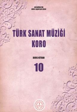 Güzel Sanatlar Lisesi 10.Sınıf Türk Sanat Müziği Koro Ders Kitabı pdf indir