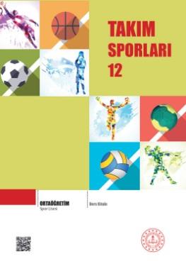 Spor Lisesi 12.Sınıf Takım Sporları Ders Kitabı pdf indir