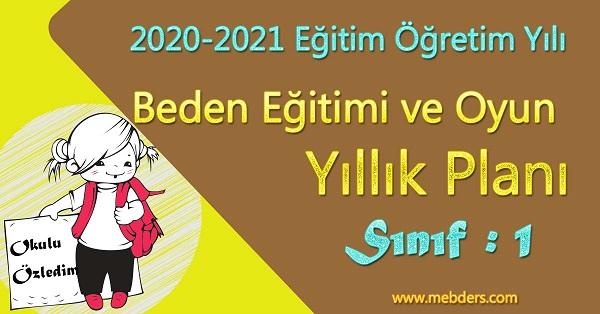 2020 - 2021 Yılı 1.Sınıf Beden Eğitimi ve Oyun Yıllık Planı