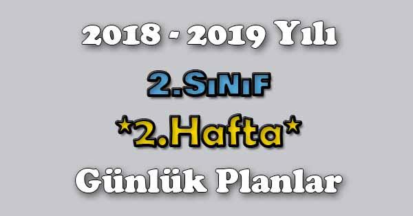 2018 - 2019 Yılı 2.Sınıf Tüm Dersler Günlük Plan - 2.Hafta