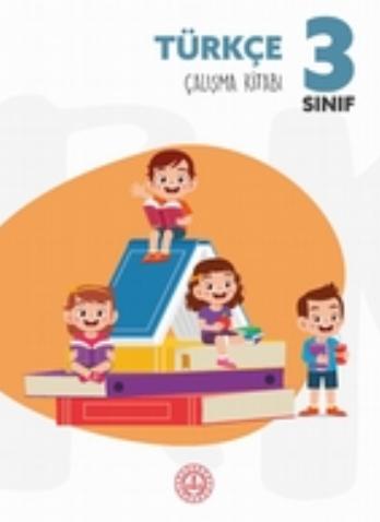 3.Sınıf Türkçe Bakanlık Destek Kitabı Öğrenci Çalışma Kitabı pdf indir