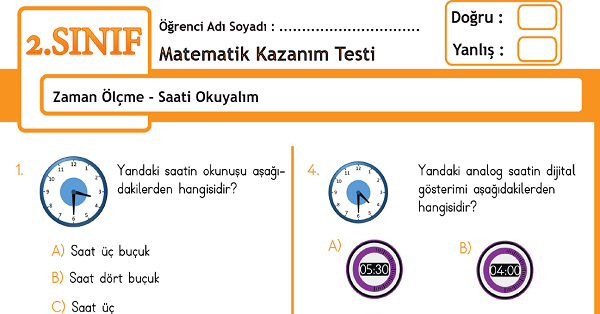 2.Sınıf Matematik Zaman Ölçme - Saatler Kazanım Testi