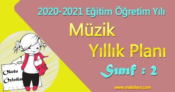 2020 - 2021 Yılı 2.Sınıf Müzik Yıllık Planı