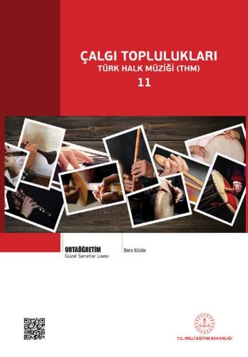 Güzel Sanatlar Lisesi 11.Sınıf Çalgı Toplulukları (THM) Ders Kitabı pdf indir