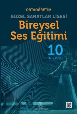 Güzel Sanatlar Lisesi 10.Sınıf Bireysel Ses Eğitimi Ders Kitabı pdf indir