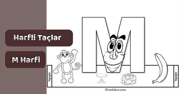 1.Sınıf İlkokuma Harfli Taçlar - M Sesi