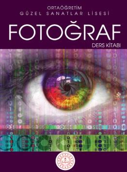 Güzel Sanatlar Lisesi 9.Sınıf Fotoğraf Ders Kitabı pdf indir