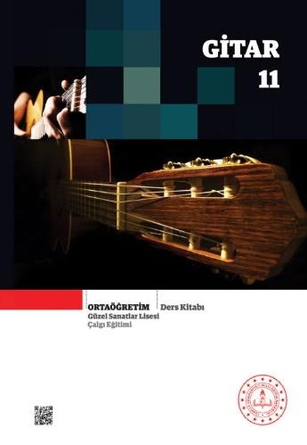 Güzel Sanatlar Lisesi 11.Sınıf Çalgı Eğitimi Gitar Ders Kitabı pdf indir