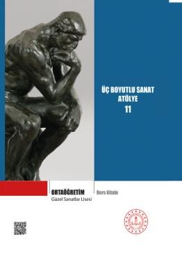 Güzel Sanatlar Lisesi 11.Sınıf Üç Boyutlu Sanat Atölye Ders Kitabı pdf indir