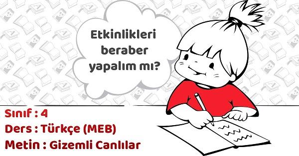 4.Sınıf Türkçe Gizemli Canlılar Metni Etkinlik Cevapları (MEB)