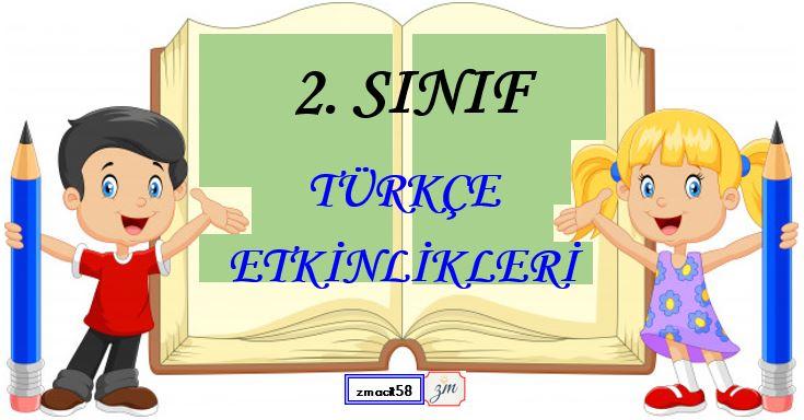 2.Sınıf Türkçe 5 N 1 K Etkinliği