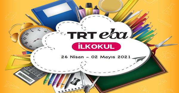 26 Nisan - 2 Mayıs Arası EBA TV İlkokul Yayın Akışı, Dersler, Konular