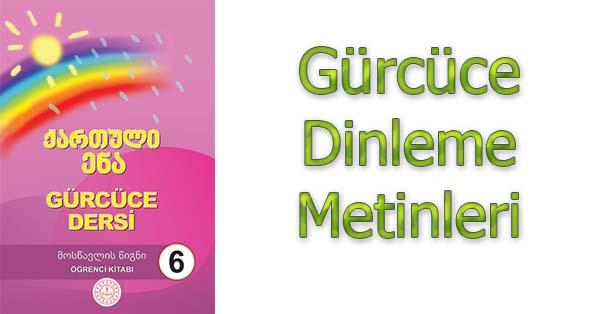 6.Sınıf Gürcüce Dinleme Metinleri - Tüm Ses Dosyaları mp3