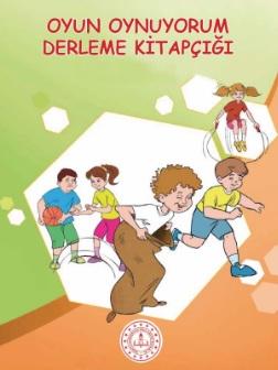 2020-2021 Yılı 1.Sınıf Oyun Oynuyorum Derleme Kitapçığı pdf indir