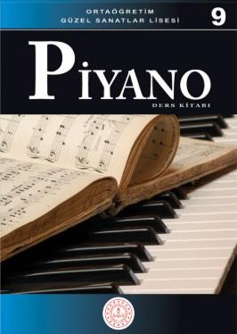 Güzel Sanatlar Lisesi 9.Sınıf Piyano Ders Kitabı pdf indir