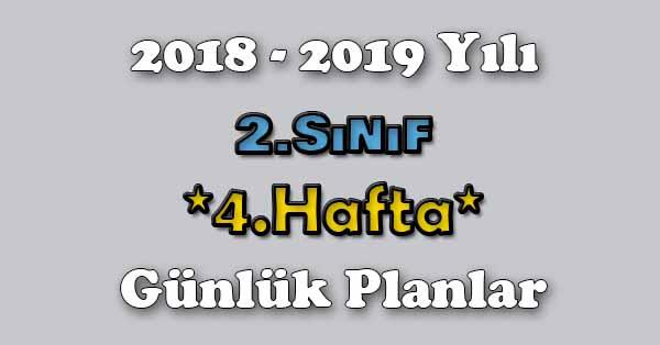 2018 - 2019 Yılı 2.Sınıf Tüm Dersler Günlük Plan - 4.Hafta