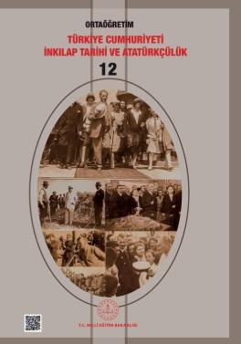 12.Sınıf Türkiye Cumhuriyeti İnkılap Tarihi ve Atatürkçülük Ders Kitabı (MEB) pdf indir