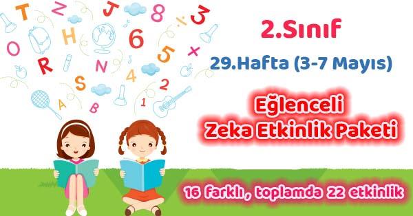 2020-2021 Yılı 2.Sınıf 29.Hafta Eğlenceli Zeka Etkinlik Paketi
