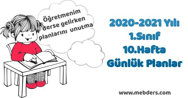 2020-2021 Yılı 1.Sınıf 10.Hafta Tüm Dersler Günlük Planları