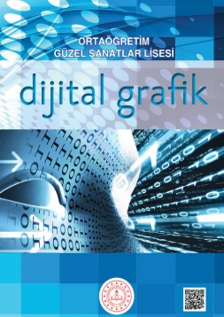 Güzel Sanatlar Lisesi 9.Sınıf Dijital Grafik Ders Kitabı pdf indir