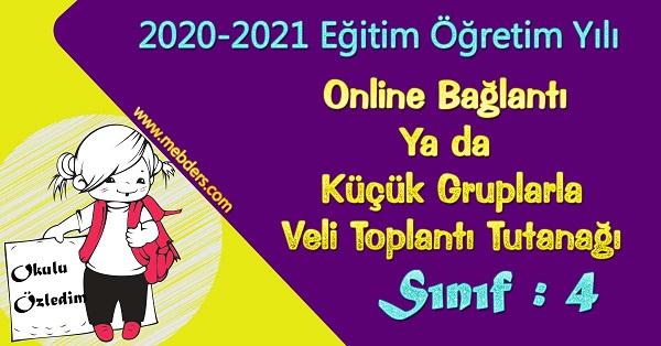 2020-2021 Uzaktan Eğitime Uygun 4.Sınıf Sene Başı Veli Toplantı Tutanağı
